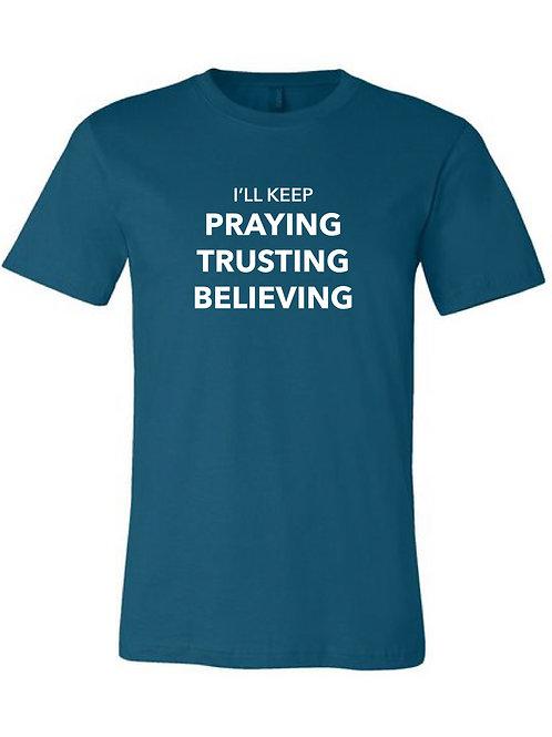 Praying Trusting Believing