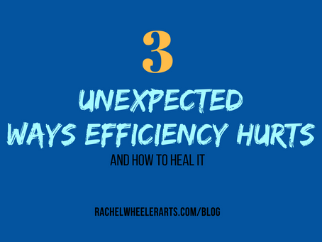 3 Unexpected Ways Efficiency Hurts & How to Heal It.