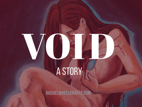 VOID: A Story