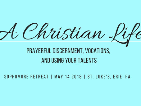 A Christian Life: Discernment, Vocations and Using Your Talents