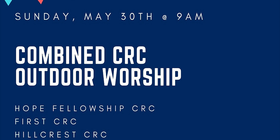Combined CRC Outdoor Worship Service