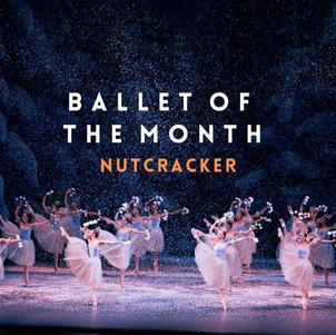 Ballet of the Month: March 2021 | Nutcracker