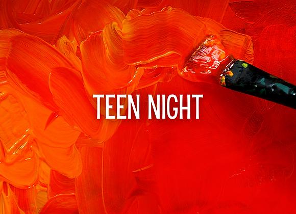 4/23 Teen Night