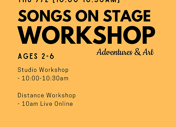 Songs on Stage Workshop for 2yo-6yo
