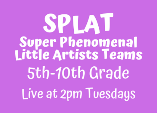 SPLAT 5th-10th [Tue 2pm Live] JUNE