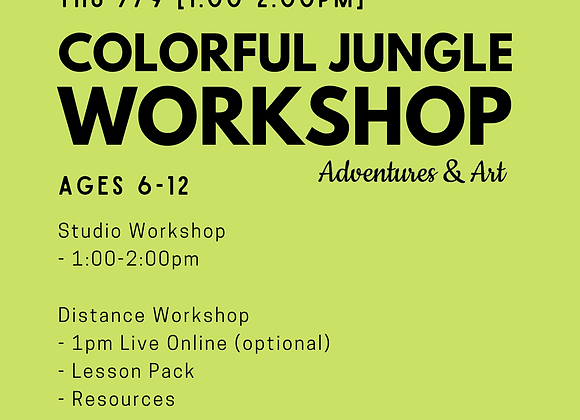 Colorful Jungle Workshop for 6yo-12yo