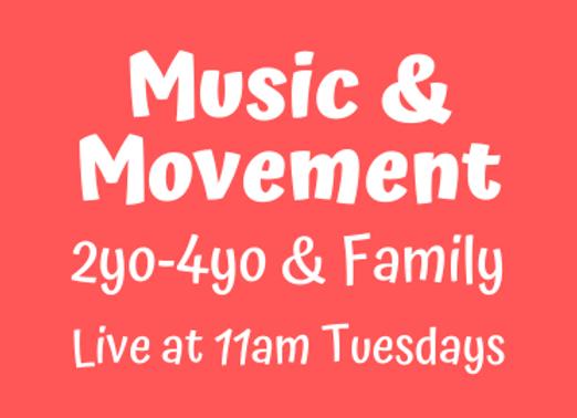 Music & Movement 1y-4y [Tue 11am Live] JUNE
