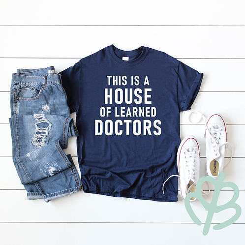 This is a House of Learned Doctors
