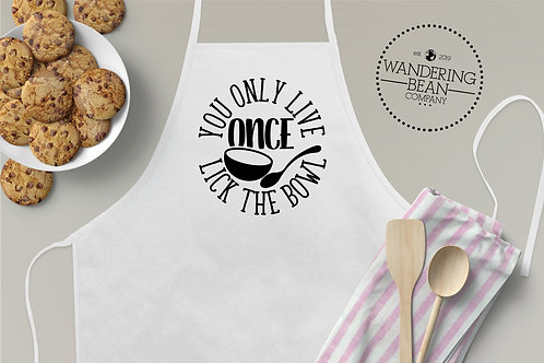 You Only Live Once Lick the Bowl Apron