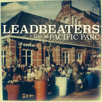 LEADBEATERS live at PACIFIC PARC