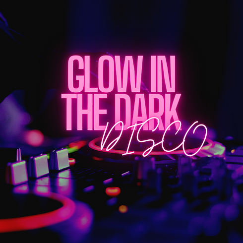 GLOW IN THE DARK DISCO (3).png