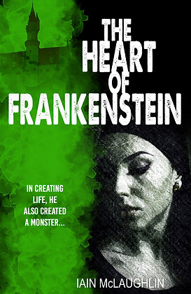 The Heart of Frankenstein novel