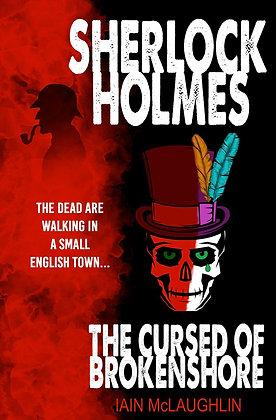 Sherlock Holmes: The Cursed of Brokenshore ebook