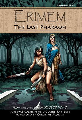 Erimem - The Last Pharaoh Hardback Edition