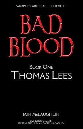 Bad Blood Book One: Thomas Lees ebook