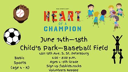 June 14th—18th Child's Park—Baseball Fie