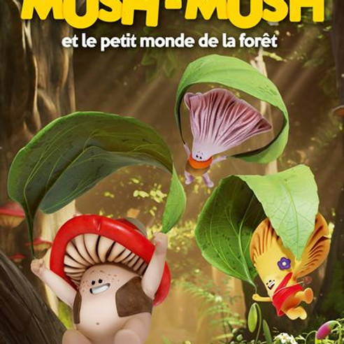 """CINE-GOUTER """"MUSH MUSH et le petit monde de la forêt"""""""