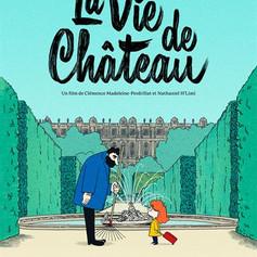 La vie de chateau