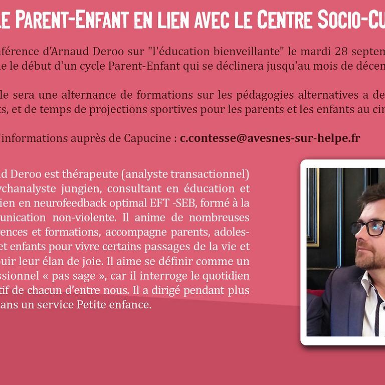 """Conférence """"Lien parent-enfant"""" animée par Arnaud Deroo"""