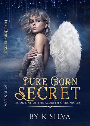 Pure Born Secret