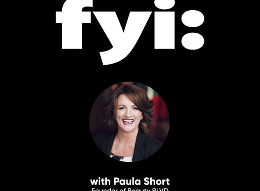 FYI: Paula Short (Podcast - Episode 4)