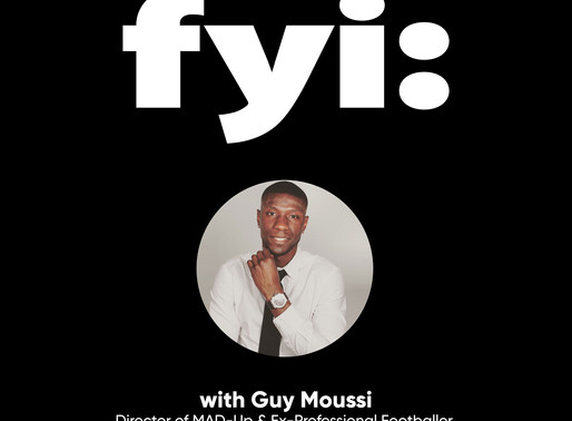 FYI: Guy Moussi (Podcast - Episode 3)