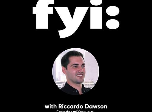 FYI: Riccardo Dawson (Podcast - Episode 8)