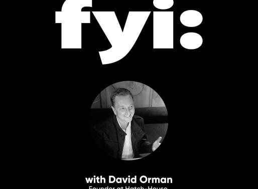 FYI: David Orman (Podcast - Episode 7)