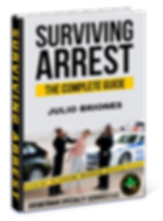 Survivng Arrest The Complete Guide Julio Briones