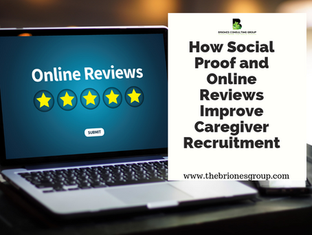 How Social Proof and Online Reviews Improve Caregiver Recruitment