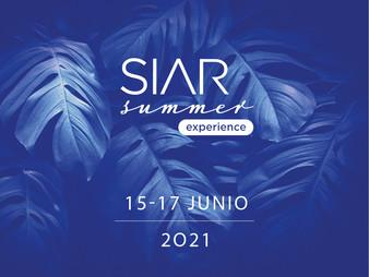 SIAR Summer Experience 2021, del 15-17 de Junio, en el Four Seasons Hotel, CDMX.