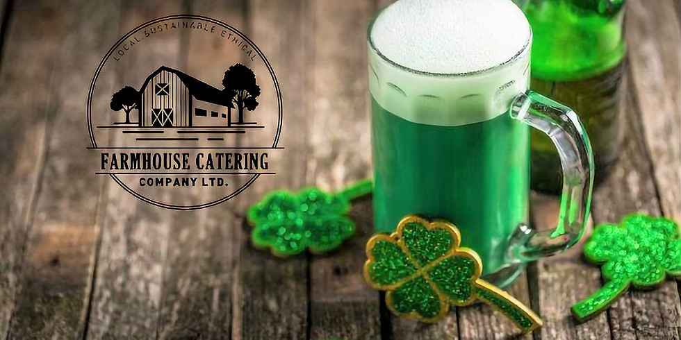 Farmhouse Catering St. Patrick's Day Dinner