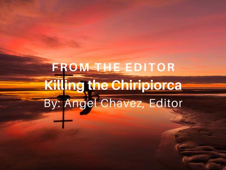 Killing the Chiripiorca
