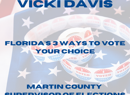 Florida's 3 Ways To Vote...Your Choice!