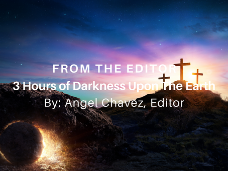 3 Hours of Darkness Upon The Earth