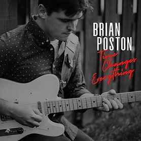 Brian Poston Time Changes Everything Cov