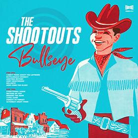 The Shootouts - Bullseye Cover  Smaller RGB 300 DPI-01 copy.jpg