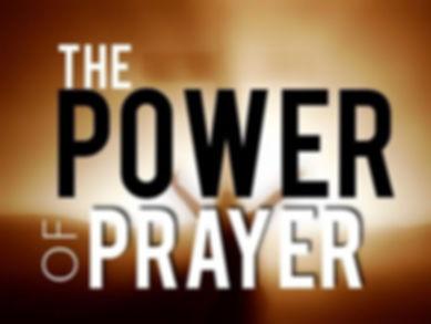 The-Power-of-Prayer-e1483355452111.jpg