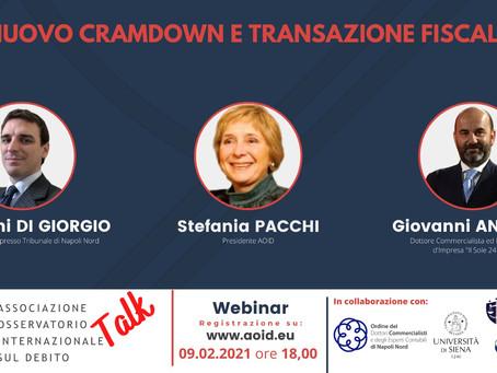 Webinar 9/02/2021 - Nuovo cramdown e transazione fiscale - Talk