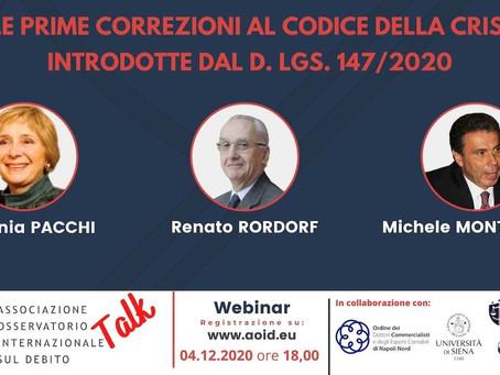 4/12/2020   Webinar: LE PRIME CORREZIONI AL CODICE DELLA CRISI INTRODOTTE DAL D.LGS. 147/2020 - Talk