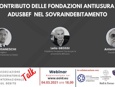 Webinar 4/03/21 - Il contributo delle fondazioni antiusura e di Adusbef nel sovraindebitamento