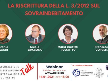 14/01/2021   Webinar: La riscrittura della L. 3/2012 sul Sovraindebitamento - Talk