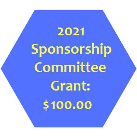 Sponsorship Committee Grant: $100