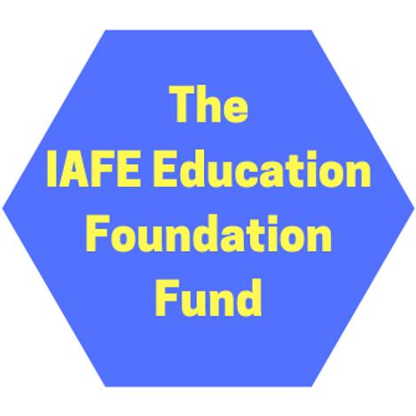The IAFE Education Foundation Fund
