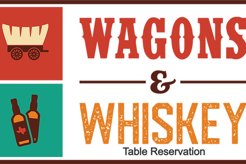Table Reservation Raisin' For A Reason – Wagons & Whiskey