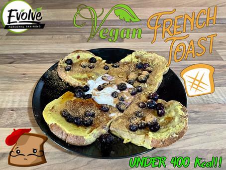 "Vegan ""Anabolic French Toast"" Recipe"