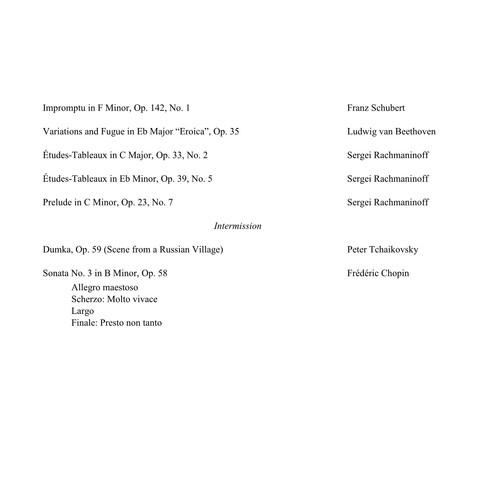 Schubert, Beethoven, Rachmaninoff, Tchaikovsky, Chopin