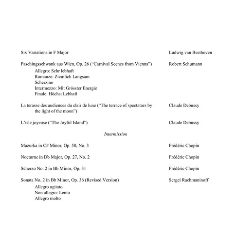 Beethoven, Schumann, Debussy, Chopin, Rachmaninoff