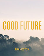 GOOD FUTURE 2020.jpg