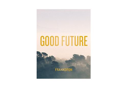 Good Future